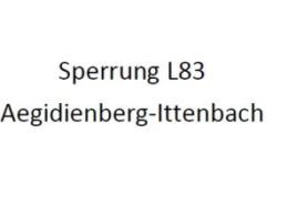 Schrift Sperrung L83 Aegidienberg-Ittenbach
